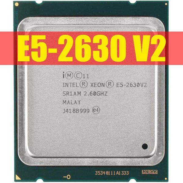 خرید سی پی یو از علی اکسپرس Intel Xeon E5 2630 V2 Server processor SR1AM 2.6GHz 6-Core 15M LGA2011 E5-2630 V2 CPU 100% normal work