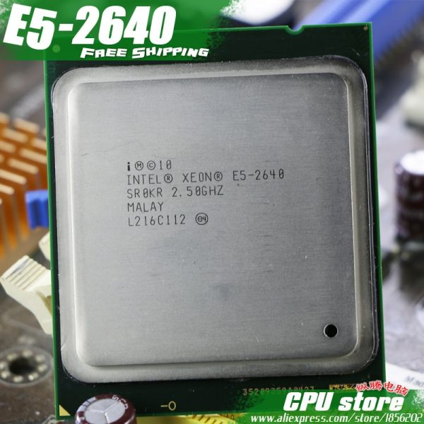 خرید سی پی یو از علی اکسپرس Intel Xeon Processor E5-2640 Six Core 15M Cache/2.5/GHz/8.00 GT/s 95W LGA 2011 E5 2640, sell E5 2650 2660 CPU Free Shipping