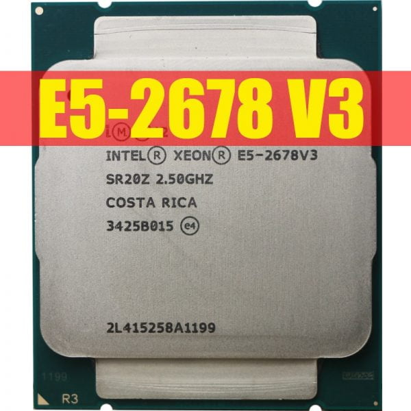خرید سی پی یو از علی اکسپرس Intel Xeon Processor E5 2678 V3 CPU 2.5G Serve CPU LGA 2011-3 e5-2678 V3 2678V3 PC Desktop processor CPU For X99 motherboard